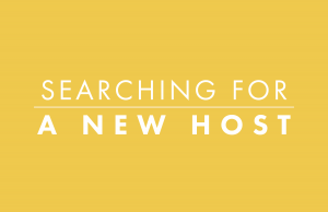 Searching For A New Host